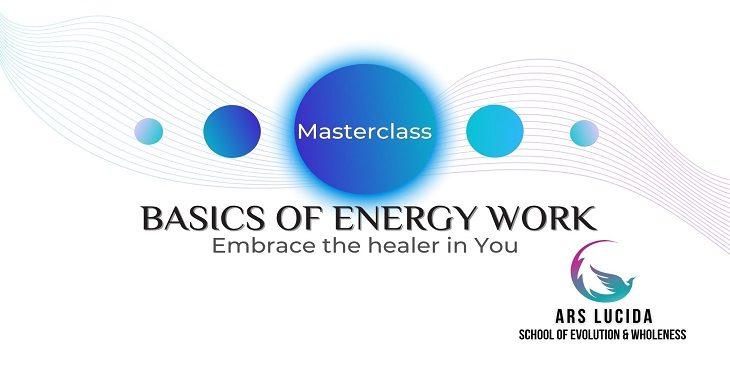 Basics of energy work Masterclass