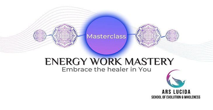 Energy Work Mastery