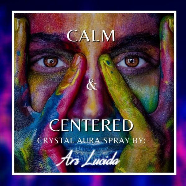 Calm & Centered - Crystal Aura Spray